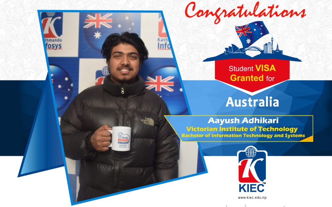 Aayush Adhikari | Australia Study Visa Granted
